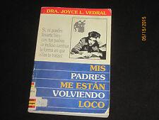 Mis Padres Me Estan Volviendo Loco = My Parents Are Driving Me Crazy (Spanish s4