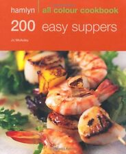 Hamlyn All Colour Cookbook 200 Easy Suppers: Over 200 Delicious Recipes and Ide