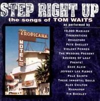 Tom Waits Step right up-The songs of (1995, v.a.: Drugstore, Tindersticks.. [CD]