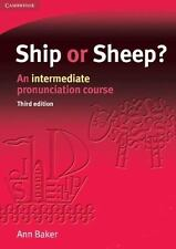 Ship Or Sheep? Student's Book: An Intermediate Pronunciation Course: By Ann B...