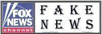 ANTI Trump: FOX NEWS- FAKE NEWS humorous political  bumper sticker