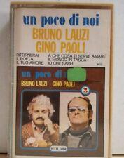 BRUNO LAUZI GINO PAOLI - UN POCO DI NOI - MC NUOVA - timbro SIAE a secco