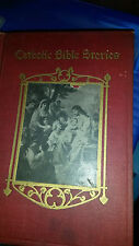 Catholic Bible stories from the Old and New Testaments,