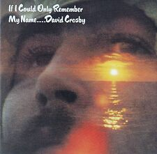 DAVID CROSBY : IF I COULD ONLY REMEMBER MY NAME / CD - NEU