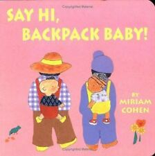 Say Hi, Backpack Baby! (Backpack Baby Stories)-ExLibrary