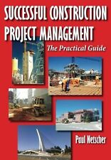 Successful Construction Project Management: The Practical Guide NEW BOOK