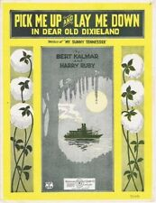 Pick Me Up and Lay Me Down In Dear Old Dixieland, 1922, 3rd offered