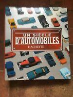 Classeur un siècle d'automobiles hachette couses & F1.l'univers auto. 1900/1920