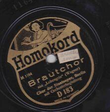 Berlin Staatsoper Chor on 78 rpm Homokord D183 Lohengrin Cavalleria V-