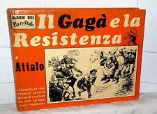 il Gagà e la Resistenza di Attalo  1973