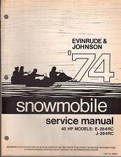 1974 EVINRUDE JOHNSON SNOWMOBILE 45 HP E-264RC & J-264RC SERVICE MANUAL  (623)