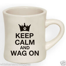 10 oz Diner Mug for Dog Lovers - Keep Calm and Wag On - Made in the USA