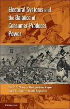 Electoral Systems And The Balance Of Consumer-Producer Power (cambridge Studi...