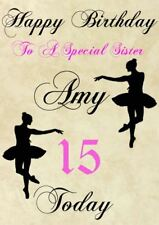 To A Special Sister Personalised Birthday Card Ballet Dance age Codeb3 Greeting