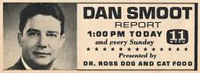 1963 KTTV TV AD~DAN SMOOT~NEWS REPORTER IN LOS ANGELES,CALIFORNIA~DR ROSS DOG &