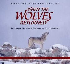 When the Wolves Returned: Restoring Nature's Balance in Yellowstone-ExLibrary