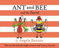 Ant and Bee and the Secret by Banner, Angela, NEW Book, FREE & Fast Delivery, (H