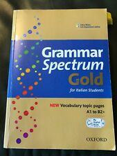 Grammar Spectrum Gold For Italian Students Oxford