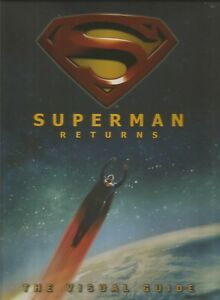 Superman Returns the Visual Guide by Daniel Wallace (Hardback, 2006)