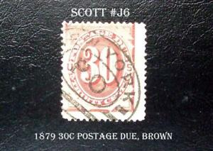 A Great Postage Due Stamp Scott  #J6 1879 30c Postage Due, Brown