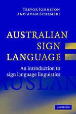 Australian Sign Language (Auslan): An Introduction to Sign Language Linguistics by Trevor Johnston, Adam Schembri (Hardback, 2007)