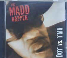 The Madd Rapper - DOT vs TMR CD. DEMO ISSUE.
