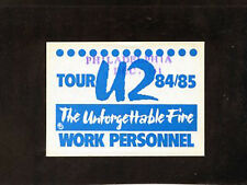 U2 The Unforgettable Fire Tour 84/85 backstage pass working personnel