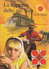 LA CAPANNA DELLO ZIO TOM  di H.B.Stowe  ILLUSTRATO la sorgente 1974