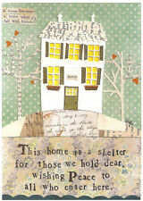"House Warming, New Home Card  "" This home is a shelter , Peace to all who enter"
