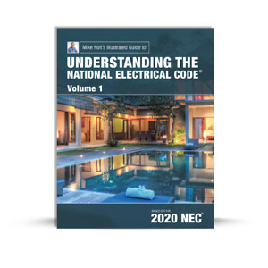 Mike Holt's Illustrated Guide to Understanding the NEC, Vol. 1 (txtbk), 2020 NEC