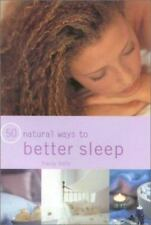 50 Natural Ways to Better Sleep-ExLibrary
