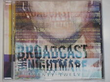 BROADCAST THE NIGHTMARE -Twenty Twelve- CD