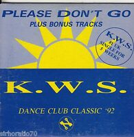 K.W.S. Please Don't Go  CD Single