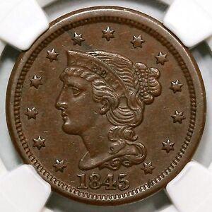 1845 NGC AU 55 BN Braided Hair Large Cent Coin 1c