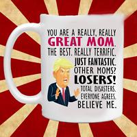 Mothers Day Gift Mug - Gift for Mom - Trump Mom Mug - Gift for Wife