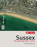 Photographic Atlas of Sussex by www.getmapping.com (Hardback, 2003)