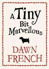 A Tiny Broca Marvellous, Dawn Francés Libro De Bolsillo Good 9780141046341