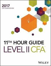 WILEY 11TH HOUR GUIDE FOR 2017 LEVEL 2 CFA EXAM - NEW PAPERBACK BOOK