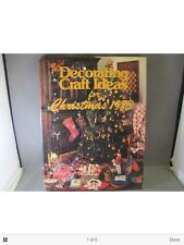 Decorating Craft Ideas for Christmas 1983 by Shelley Stewart and Jo Voce