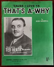 Ted Heath That's A Way by Bob Merrill, Campbell, Connelly & Co. Ltd. – Pub. 1952