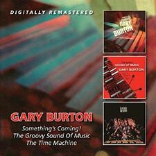 Gary Burton - Something's Coming!/The Groovy Sound Of Music/The Time M (NEW 2CD)