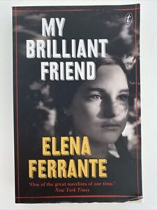 My Brilliant Friend by Elena Ferrante (Paperback 2015)