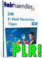 eBOOK 200 E-MAIL MARKETING TIPPS Erfolgreich im Internet Business WOW PLR LIZENZ