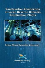 Constructive Engineering of Large Reverse Osmosis Desalination Plants: By Ola...