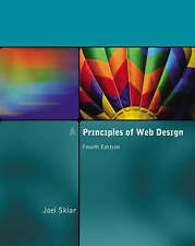 Principles of Web Design, Fourth Edition by Joel Sklar, Paperback, 9781423901945