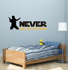 Never Tell Me The Odds Wall Decal Sticker Vinyl Lettering CUSTOM COLORS MS143