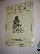 Souvenirs de l'Epopéé Napoléonienne n° 24 rare revue sur belge Napoléon & Empire