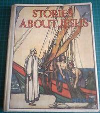 Stories About Jesus by Amy Steedman 1933 Hardback