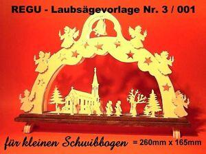 + REGU - Laubsägevorlage Nr.3 / 001 f. Schwibbogen zum selber aussägen u Basteln