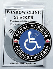 ROYAL MARINES - DISABLED VETERAN, WINDOW CLING STICKER  8.7cm Diameter